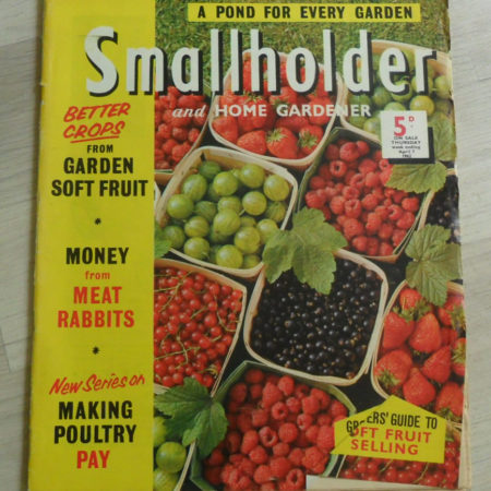 Smallholder and Home Gardener Magazine April 7th 1962